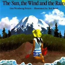 The Sun, The Wind And The Rain (owlet Book): By Lisa Westberg Peters