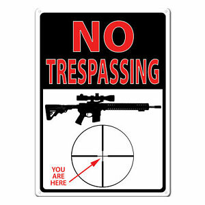 Tin Sign No Trespassing You Are Here Weatherproof 8x12in