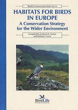Habitats for Birds in Europe (Birdlife Conservation)