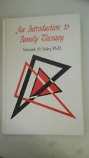 An Introduction to Family Therapy  by N.D. Foley (Author)-1974