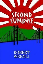 NEW Second Sunrise by Robert Wernli
