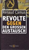Revolte gegen den Großen Austausch (Buch) Renaud Camus