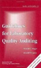 Guidelines for Laboratory Quality Auditing (Quality and Reliability) Donald Sin