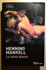 La leona blanca - Henning Mankell ed. tascabile in spagnolo