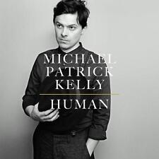 Human von Michael Patrick Kelly (2015) CD  Album  NEU  OVP