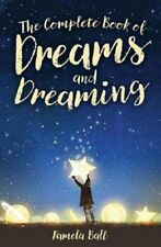 The Complete Book of Dreams Interpretation Guide and Meaning Analysis Dreaming