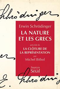 LA NATURE ET LES GRECS - Erwin Schrödinger