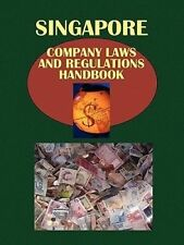 Singapore Company Laws and Regulations Handbook (World Law Business Library)