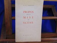 Gervais Propos sur la mise en Scène...
