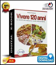 VIVERE 120 ANNI Life 120 Panzironi E-BOOK LIBRO DIGITALE PDF