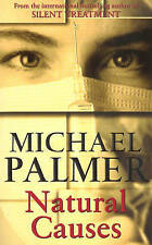 Natural Causes, Michael Palmer   Paperback Book   Good   9780099727118
