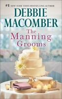 The Manning Grooms: An Anthology by Macomber, Debbie