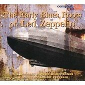 Various Artists - Early Blues Roots of Led Zeppelin (2007).Minnie.Sonny.Johnson