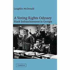A Voting Rights Odyssey: Black Enfranchisement in Georgia-ExLibrary