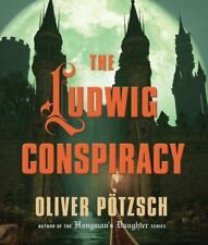 THE LUDWIG CONSPIRACY  -Oliver Pötzsch-   UNABRIDGED AUDIO 12 CD ~ NEW