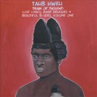 TALIB KWELI - TRAIN OF THOUGHT: LOST LYRICS, RARE RELEASES & BEAUTIFUL B-SIDES,