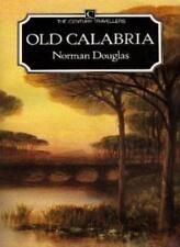 Old Calabria,Norman Douglas- 0712601139