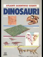 Dinosauri. Atlanti scientifici Giunti - Adriana Rigutti- Libro nuovo in Offerta!