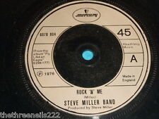 "VINYL 7"" SINGLE - STEVE MILLER BAND - ROCK 'N' ME - 6078 804"