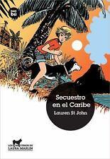 Secuestro en el Caribe (Jóvenes Lectores. Los misterios de Laura) (Spa-ExLibrary