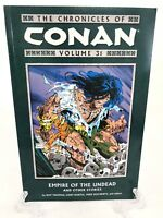 Chronicles of Conan Volume 31 Empire of the Undead Dark Horse Comics TPB New