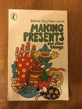 Making Presents and other Things, Children's Books by Belinda Price, 1976 ...