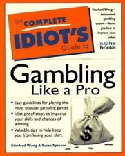 NEW - The Complete Idiot's Guide to Gambling Like a Pro