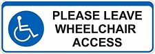 Wheel Chair Access Please Leave Room Sticker Decal Graphic Vinyl Label