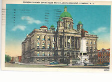 Onondaga County Court House & Columbus Monument   Syracuse NY  1956 Postcard 784
