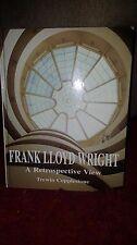 Frank Lloyd Wright: A Retrospective View by Trewin Copplestone HC 1997
