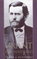 President Grant Reconsidered