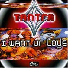 Tantra I want ur love  [Maxi-CD]