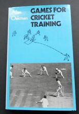 Games for Cricket Training-Alan Oakham-Hardback+Dust Jacket-1980-1st