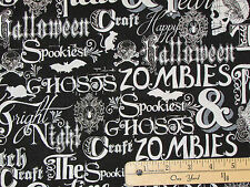 Fright Night Black Halloween Words Zombie Ghosts Fabric by the 1/2 Yard  #1106M