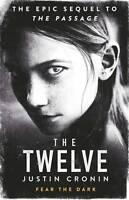 The Twelve (Passage Trilogy 2), Cronin, Justin, New
