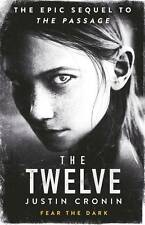 The Twelve (Passage Trilogy 2), Cronin, Justin, New