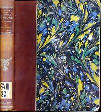 Ernest Lavisse Histoire de France 1911 orig. Ex. Tome 3 - 1226-1328 Capétiens
