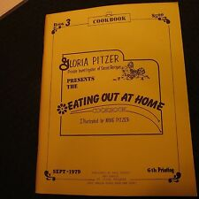 Gloria Pitzer Eating out at Home Cook Book/ Book 3 Sept.1979