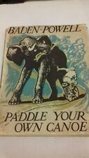 Baden-Powell Paddle Your Own Canoe 1st UK HB Edition W Dust Jacket 1939