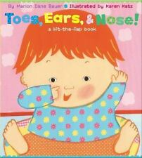 Toes, Ears, and Nose! by Marion Dane Bauer (2003, Board Book) Baby Lift Flap