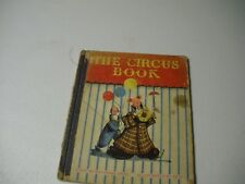 The Circus Book Story By Rosemary Smith Illustrated By Sari C.1946 First Ed.NAP