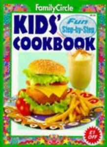 """Kids' Cook Book (""""Family Circle"""" Step-by-step),Family Circle Editors"""
