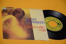 "ALAN SORRENTI 7"" 45 DICITENCELLO VUJE 1°ST ORIG ITALY PROG 1974 EX"