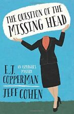 The Question of the Missing Head (An Aspergers My