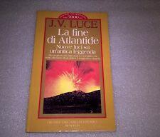 La fine di Atlantide. Nuova luce su un'antica leggenda - Luce J. V. - Ed. Newton