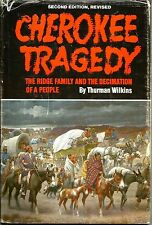 """Cherokee Tragedy"" by Thurman Wilkins (1986) Hardcover 2nd Edition, Revised"