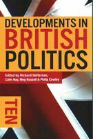 Developments in British Politics 10 by Richard Heffernan 9781137494740