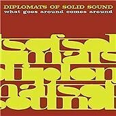 Diplomats of Solid Sound - What Goes Around Comes Around (2010)  CD  NEW/SEALED