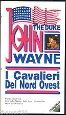 I Cavalieri del Nord Ovest (1949) VHS Fonit Cetra - John Wayne - NEW