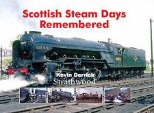Scottish Steam Days Remembered NEW LTD EDITION Strathwood Railway Book